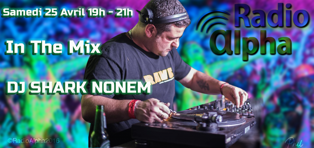 Dj Shark Nonem Mix sur Radio Alpha